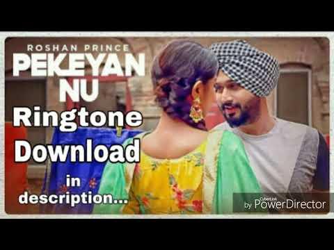 Pekeyan nu ringtone _-_Roshan prince_-_latest punjabi song