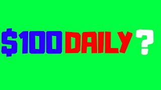 Earn $100 Daily Extremely Easy (How To Make Money Onine 2019)