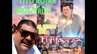 Dj Dany Brito Salsa Tito Rojas Y Maelo Fortaleza