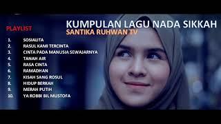 Download Lagu KUMPULAN LAGU MP3 NADA SIKKAH TERBARU FULL mp3