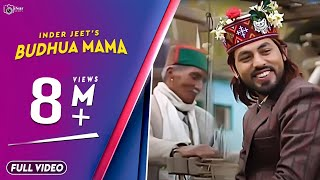 Latest Traditional Nati | Budhua Mama | Inder Jeet | Official Video | Surender Negi | iSur Studios