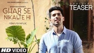 Song Teaser: Ghar Se Nikalte Hi |  Amaal Mallik Feat. Armaan Malik | Full Song ► Releasing TOMORROW
