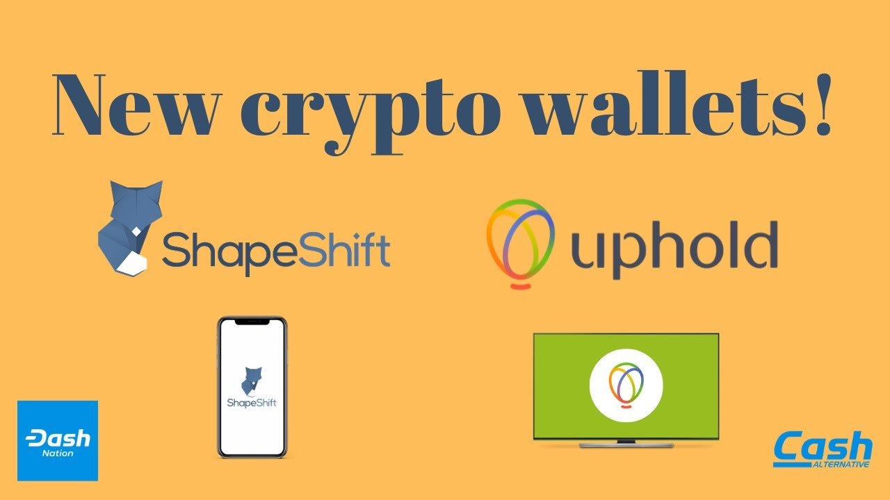 New Wallets from Uphold and Shapeshift - A Walkthrough