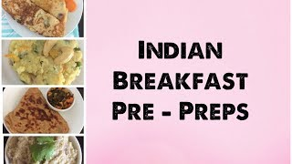 Indian Meal Prep | Indian Breakfast Recipes | Save Time, Eat healthy home cooked food