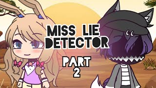 Download [GLMM] Miss lie detector PART 2 (Gacha life) Mp3 and Videos