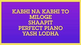 Kabhi Na Kabhi Toh Miloge   Shaapit   Perfect Piano   Instrumental   Karaoke