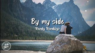 Rendy Pandugo - By my side (Lyric)