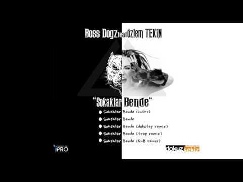 Boss Dogz - Sokaklar Bende (feat. Özlem Tekin) (DnB Remix) (Official Audio)