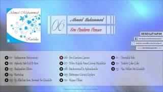 Ahmed Muhammed - Sen Canlara Cansın