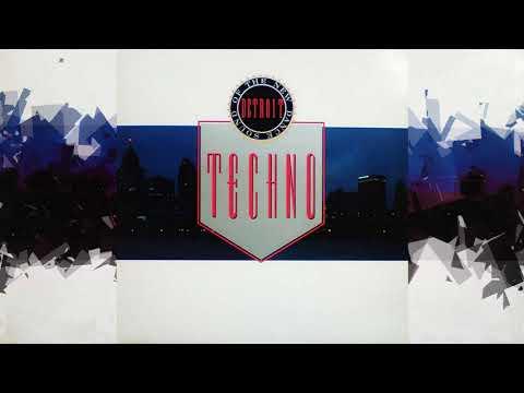 Techno The New Dance Sound Of Detroit - 1988