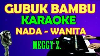 GUBUK BAMBU - Meggy Z KARAOKE Nada Wanita, HD