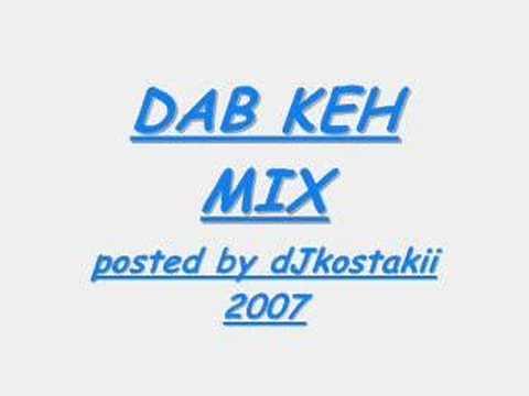 Dab Keh Mix - Alex K & Dj Wilz
