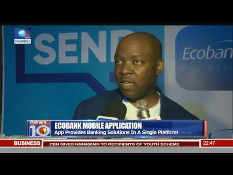 Ecobank Mobile Application: App Provides Banking Solutions In A Single Platform