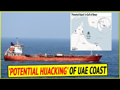 Five ships lose control in what UK calls 'potential hijacking' off UAE coast