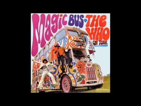 The Who- Magic Bus (HQ)