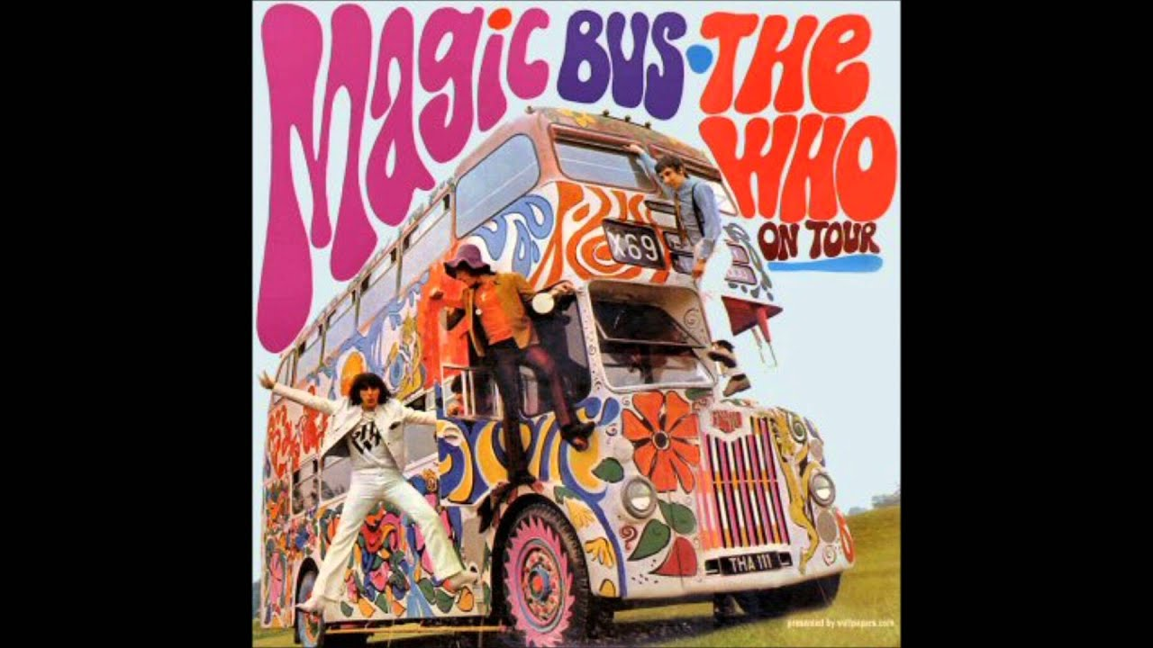 The Who- Magic Bus (HQ) - YouTube