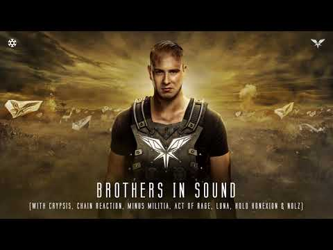 Brothers In Sound (HQ Official) (with The Minus Is More Crew)
