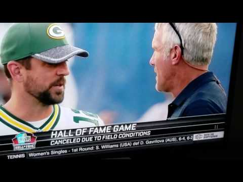 Brett Favre and Aaron Rodgers Cancelled HOF Game 8-7-16