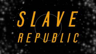 "Slave Republic ""Sinner"""