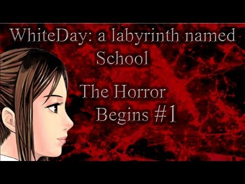 WhiteDay: A Labyrinth Named School-The Horror Begins #1 |
