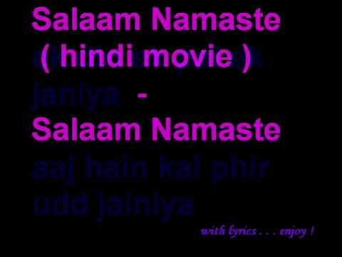 Salaam Namaste- Saalam Namaste ( with lyrics )