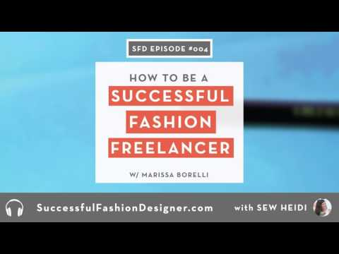 SFD 004: Freelancing Strategies for Fashion Designers with M