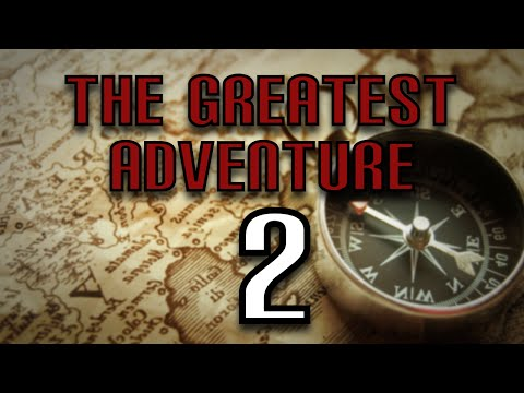 The Greatest Adventure (Part 2) - The Great Talk of Legion!