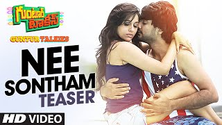 "Nee Sontham Video Song (Teaser) || ""Guntur Talkies"" 