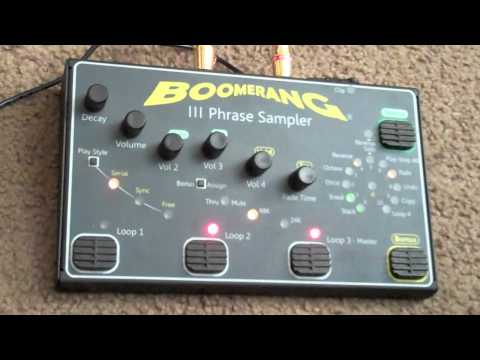 Boomerang III Phrase Sampler / Looper Demo Part 2