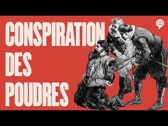Comment la conspiration des poudres de 1605 a échoué ? | L'Histoire nous le dira #122