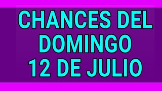 Resultado de los chances del Domingo 12 de Julio de 2020