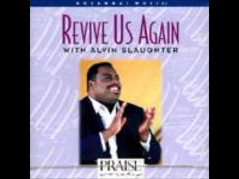 Give God The Glory - Alvin Slaughter