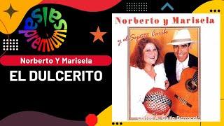 EL DULCERITO por NORBERTO Y MARISELA - Salsa Premium