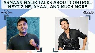 Gambar cover Armaan Malik talks about Control, Next 2 Me, ButtaBomma, Amaal Malik, Zara Thehro & Beech Raaste!