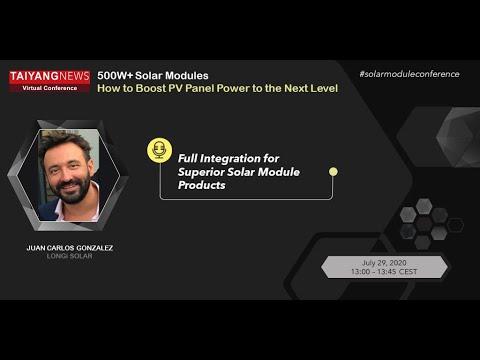 LonGi Solar - Juan Carlos Gonzalez - TaiyangNews 500W+ Solar Modules Virtual Conference 2020