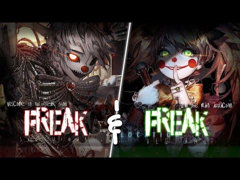 Nightcore ↬ Freak [NV | SV]