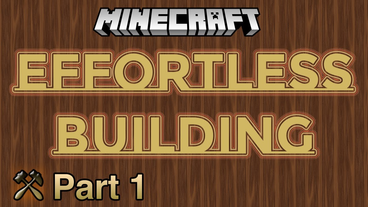 Effortless Building - Mods - Minecraft - CurseForge