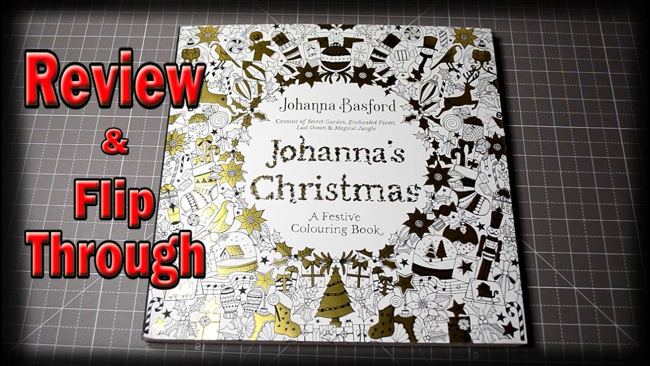 Johanna Basford Christmas Coloring Book Johannas Review And Flip Through