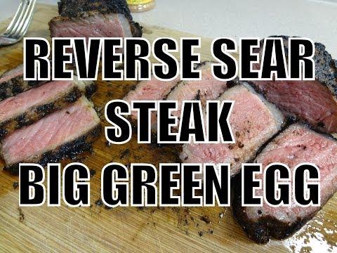 STEAK REVERSE SEAR METHOD ON THE BIG GREEN EGG BBQ RECIPE - BBQFOOD4U