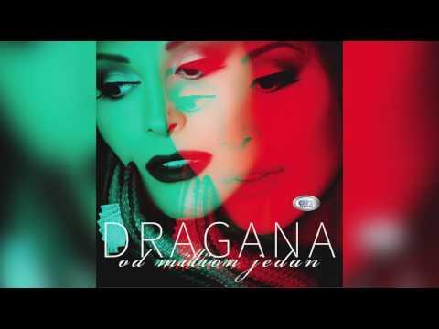 Dragana Mirkovic - Zagrli Opet - ( Official Audio 2017 ) HD