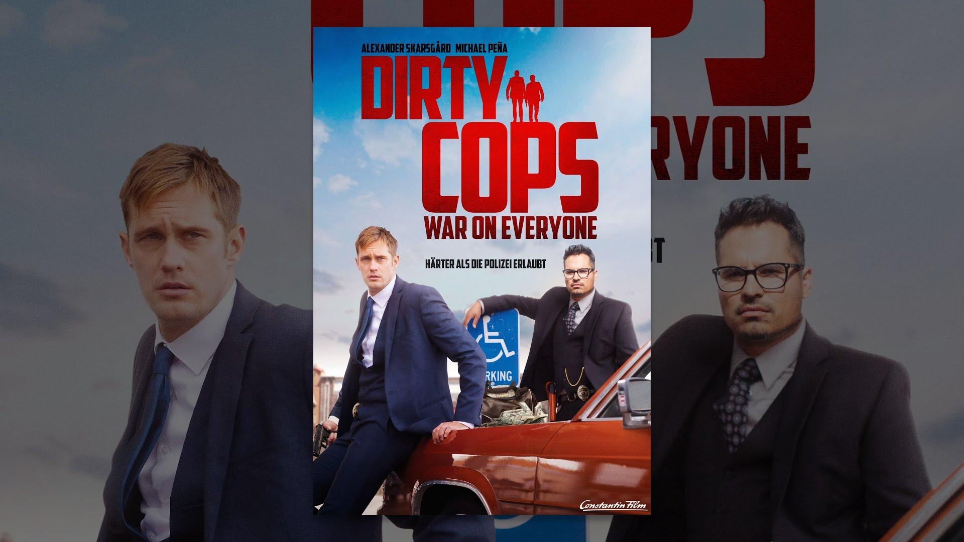 Dirty Cops War On Everyone Stream
