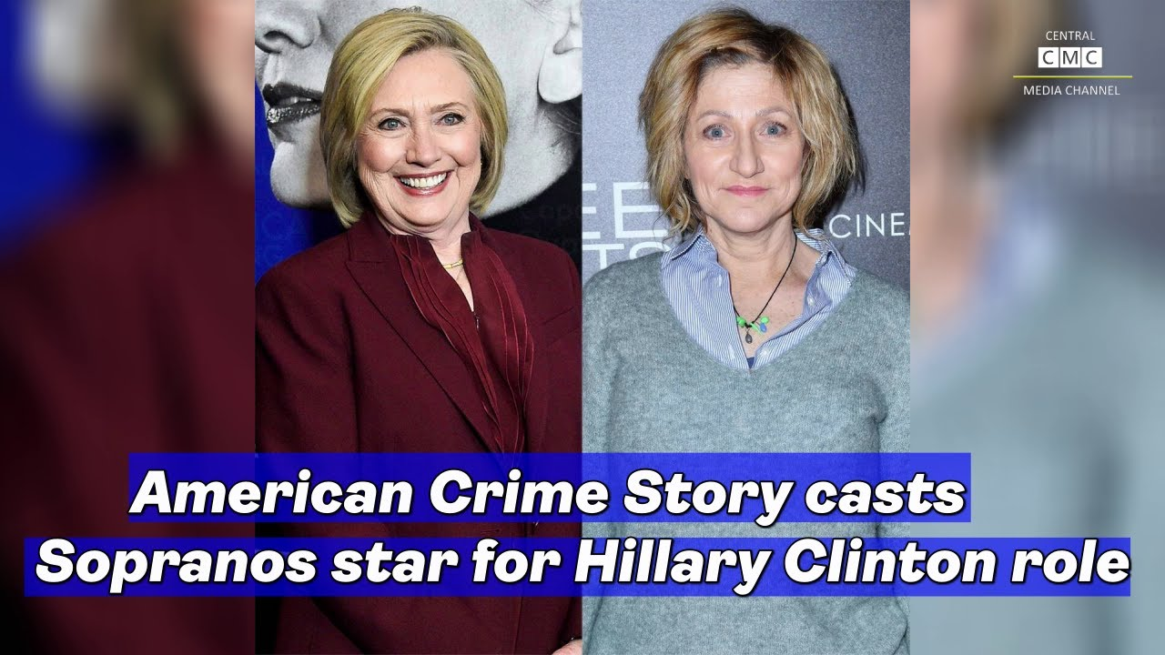 American Crime Story casts Sopranos star for Hillary Clinton role