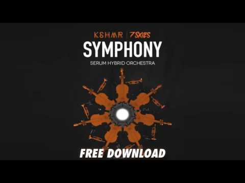 KSHMR & 7 Skies – SYMPHONY Serum Hybrid Orchestra free download