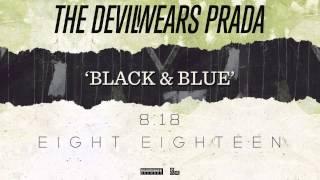 The Devil Wears Prada - Black & Blue (Audio)