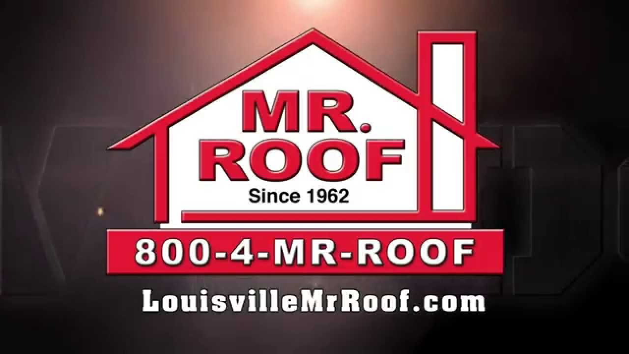 Good Louisville Mr. Roof   $500 Deal