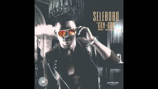 Selebobo - Gon Gon (Official Audio)