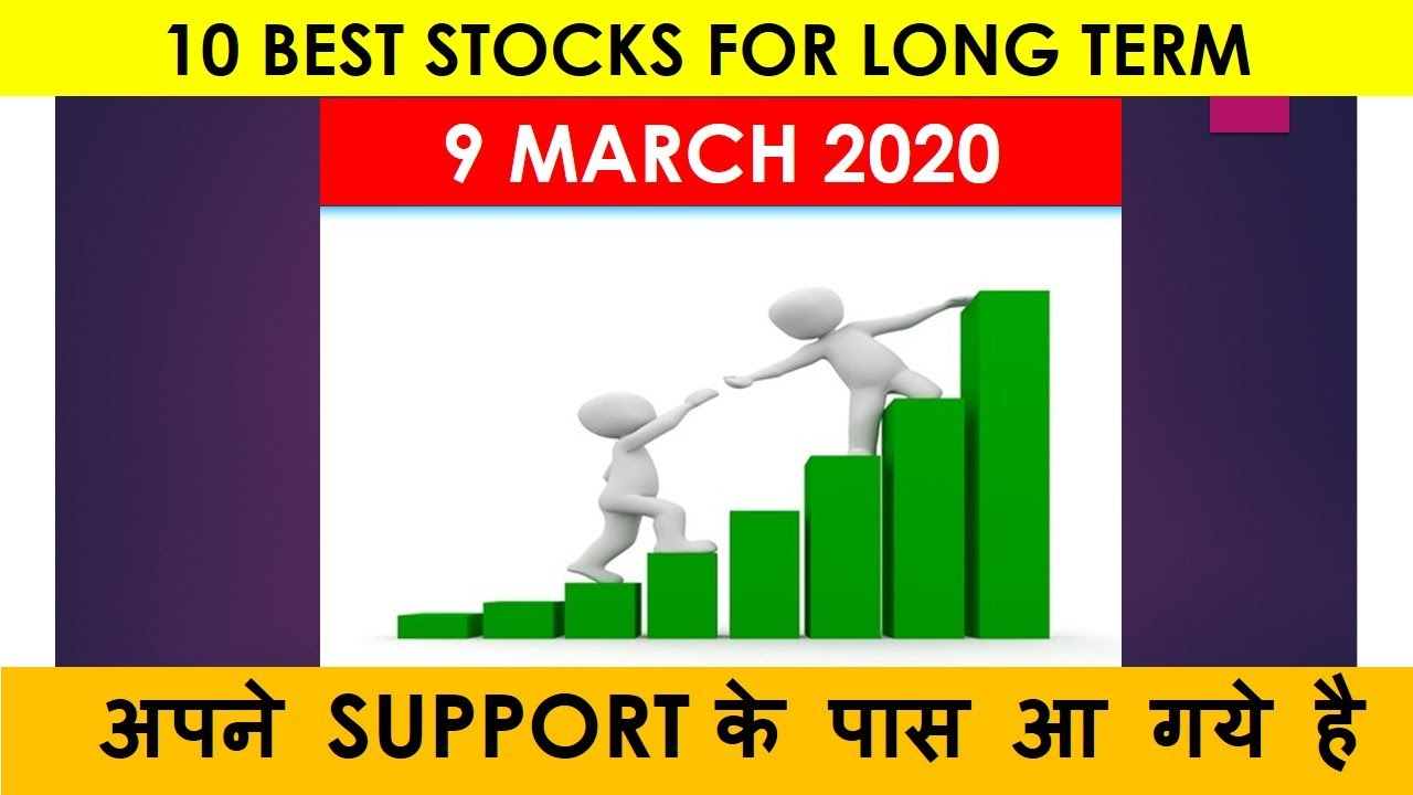 10 BEST STOCKS FOR LONG TERM INVESTMENT जो अपने SUPPORT के ...
