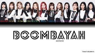 Benefit Mixnine Boombayah BLACKPINK Han Rom Eng Color Coded Lyrics.mp3