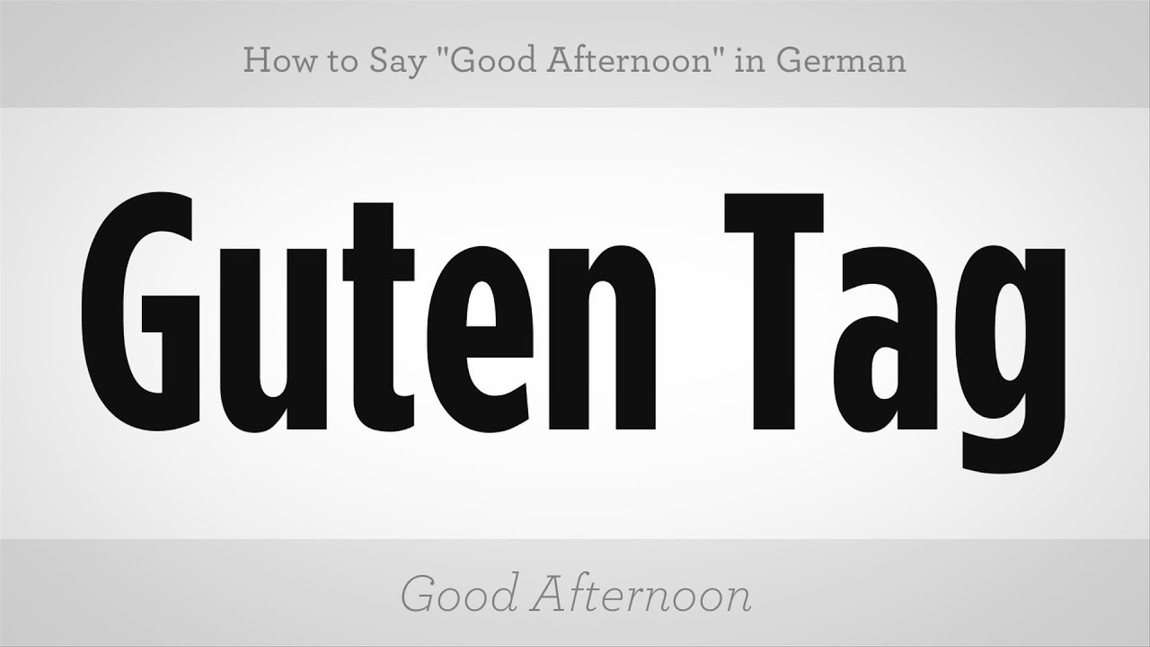 how to say good afternoon in german german lessons youtube