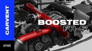 Boosted FR-S (400+ HP!!) | Carvent EP05